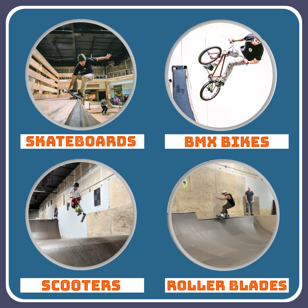 Skateboards, BMX Bikes, Scooters, Roller Blades